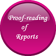 Proofreading of reports , Editing or reports, Proofreading, editing